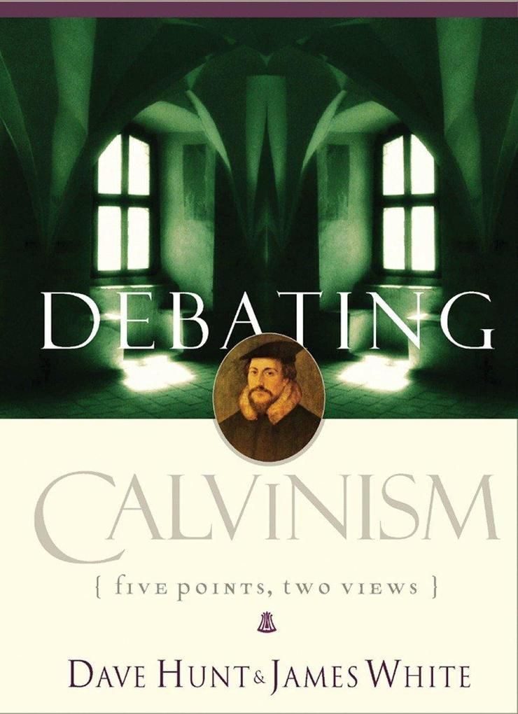 Debating Calvinism: Five Points, Two Views als Taschenbuch