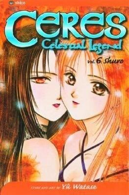 Ceres: Celestial Legend, Vol. 6 als Taschenbuch