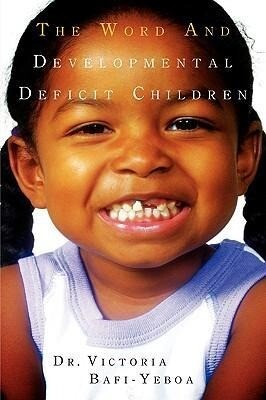The Word and Developmental Deficit Children als Taschenbuch