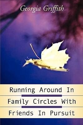 Running Around in Family Circles with Friends in Pursuit als Taschenbuch