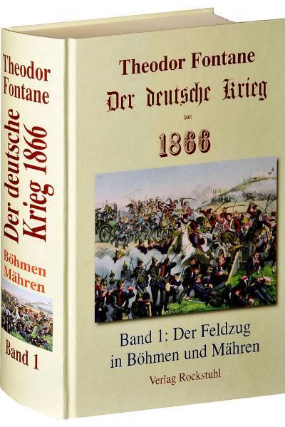 Der deutsche Krieg von 1866. Band 1 als Buch