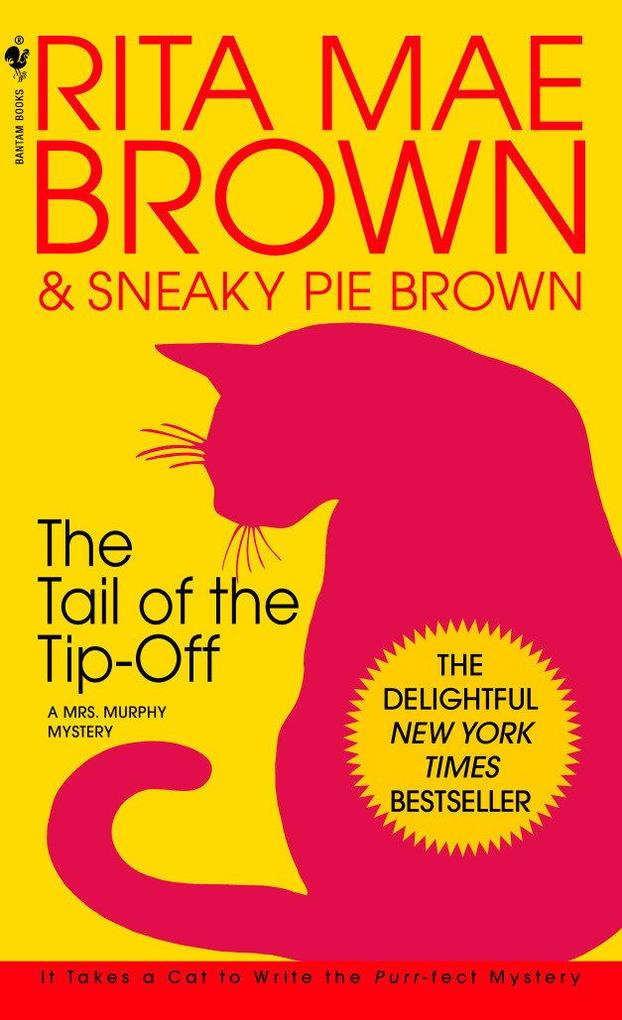 The Tail of the Tip-Off: A Mrs. Murphy Mystery als Taschenbuch