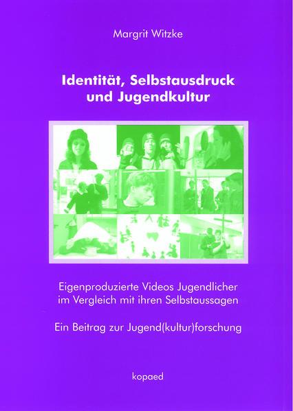Identität, Selbstausdruck und Jugendkultur als Buch