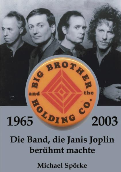 Big Brother & the Holding Co. 1965 - 2003 als Buch