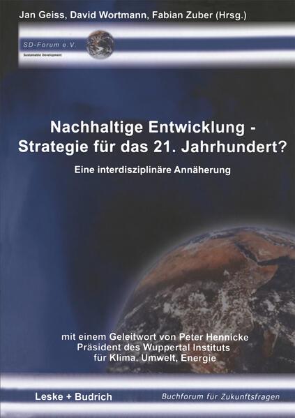 Nachhaltige Entwicklung - Strategie für das 21. Jahrhundert? als Buch (kartoniert)