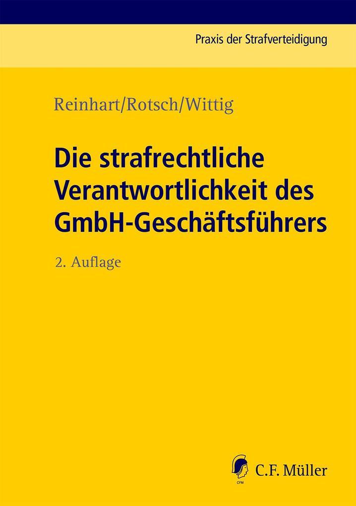 Die strafrechtliche Verantwortlichkeit des GmbH-Geschäftsführers als Buch