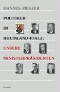 Politiker in Rheinland-Pfalz: Unsere Ministerpräsidenten als Buch