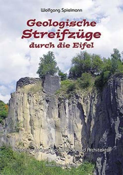 Geologische Streifzüge durch die Eifel als Buch