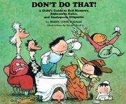 Don't Do That!: A Childs Guide to Bad Manners, Ridiculous Rules, and Inadequate Etiquette