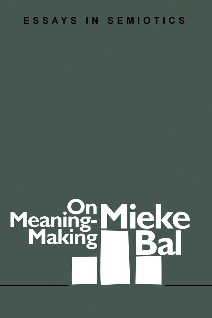 On Meaning-Making: Essays in Semiotics als Buch