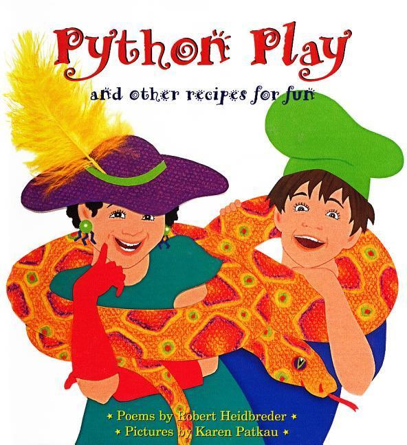 Python Play: And Other Recipes for Fun als Buch