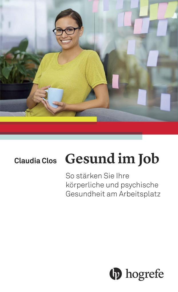 Gesund im Job als eBook Download von Claudia Clos