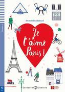 Je t'aime Paris ! mit Audio CD