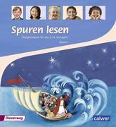 Spuren lesen. Religionsbuch für das 3./4. Schuljahr - Ausgabe für Bayern
