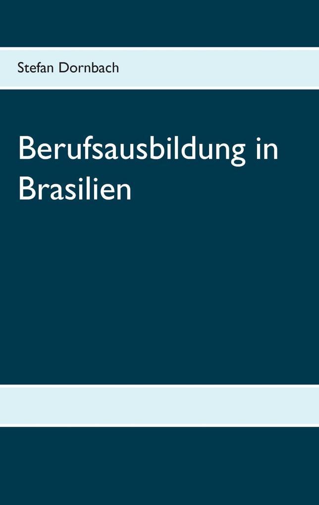 Berufsausbildung in Brasilien als eBook Downloa...