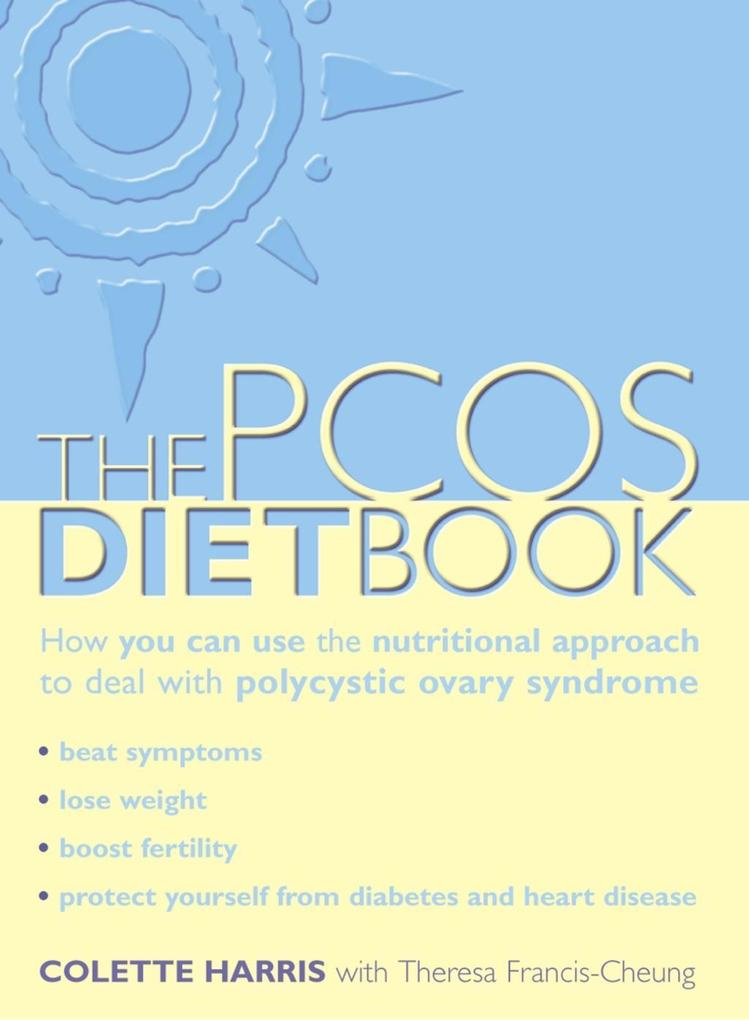 PCOS Diet Book: How you can use the nutritional...