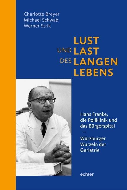 Lust und Last des langen Lebens als Buch von Ch...
