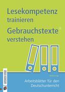 Lesekompetenz trainieren - Gebrauchstexte verstehen