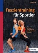 Faszientraining für Sportler