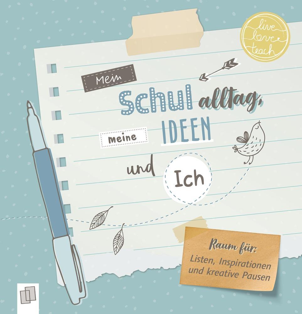 Mein Schulalltag, meine Ideen und Ich als Buch