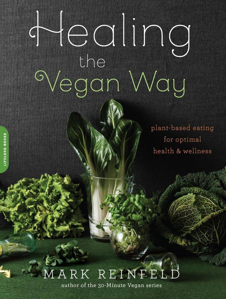 Healing the Vegan Way als eBook Download von Ma...