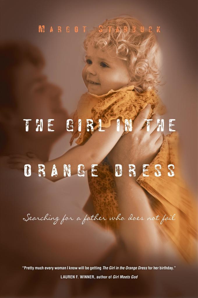 The Girl in the Orange Dress als eBook Download...