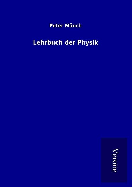 Lehrbuch der Physik als Buch von Peter Münch
