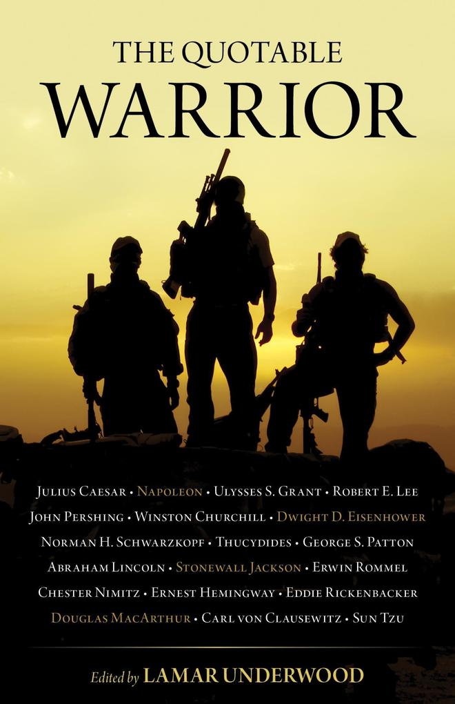 The Quotable Warrior als eBook Download von Lam...