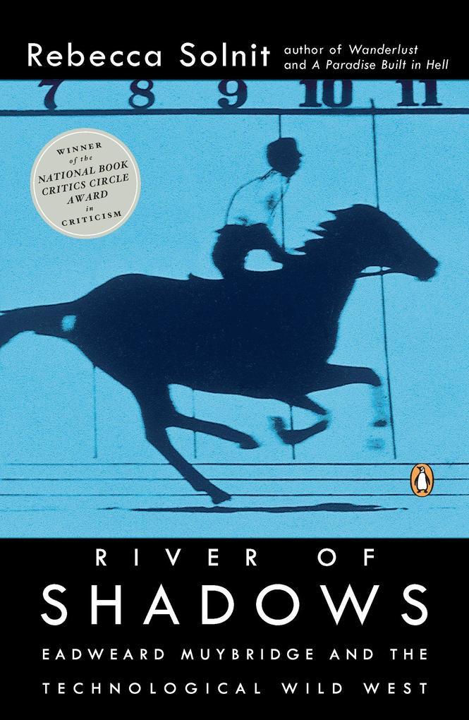 River of Shadows: Eadweard Muybridge and the Technological Wild West als Taschenbuch