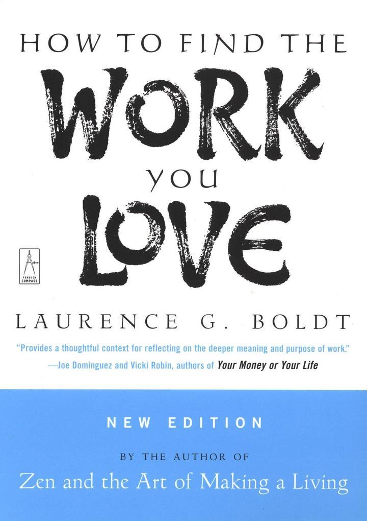 How to Find the Work You Love als Taschenbuch