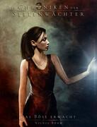Die Chroniken der Seelenwächter - Band 13: Das Böse erwacht (Urban Fantasy)