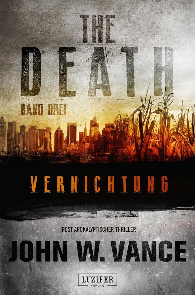 VERNICHTUNG (The Death 3) als eBook