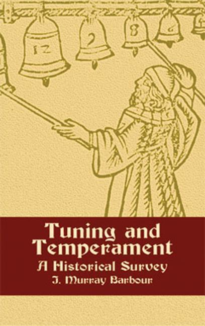 Tuning and Temperament: A Historical Survey als Taschenbuch