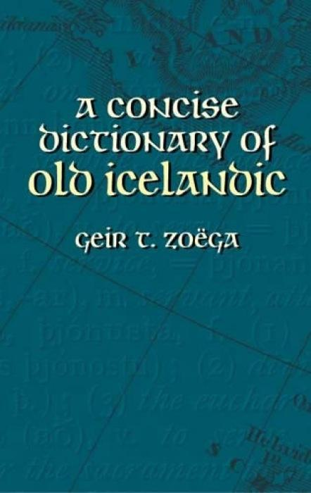 A Concise Dictionary of Old Icelandic als Taschenbuch