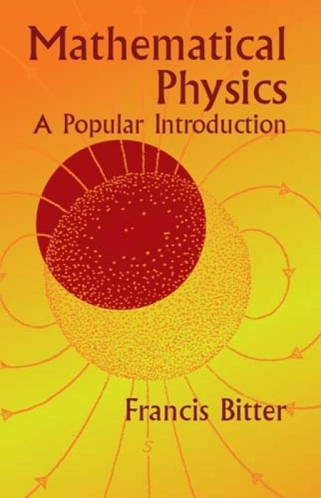 Mathematical Physics: A Popular Introduction als Taschenbuch