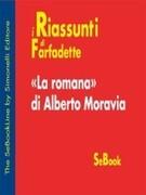 La romana di Alberto Moravia - RIASSUNTO