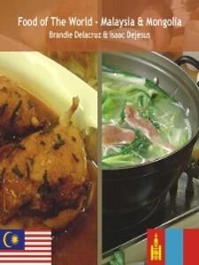Food of the World - Malaysia & Mongolia als eBo...