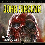 John Sinclair Classics, Folge 25: Dr. Tods Höllenfahrt