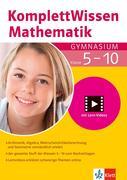 KomplettWissen Mathematik Gymnasium 5.-10. Klasse