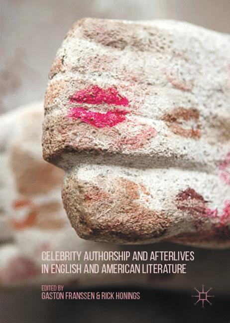 Celebrity Authorship and Afterlives in English ...