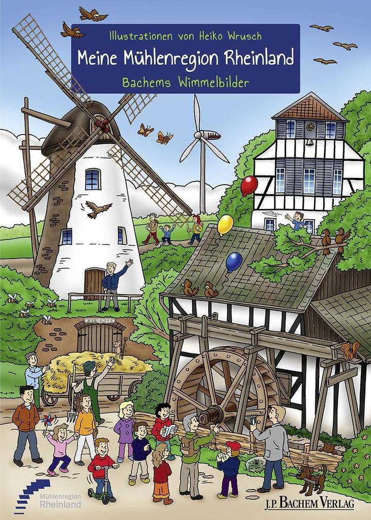 Meine Mühlenregion Rheinland als Buch von