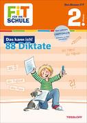 Fit für die Schule: Das kann ich! 88 Deutsch-Diktate 2. Klasse