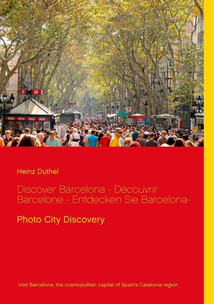 Discover Barcelona - Découvrir Barcelone - Entdecken Sie Barcelona- als eBook