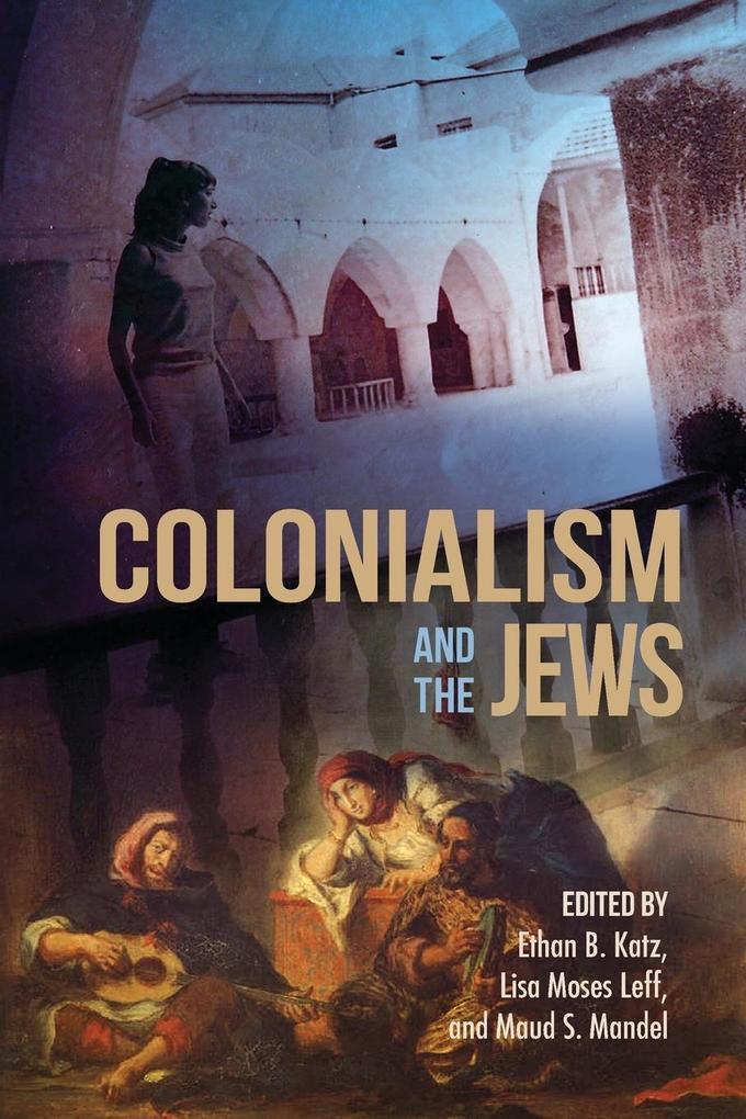 Colonialism and the Jews als Taschenbuch von