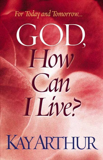 God, How Can I Live? als Taschenbuch