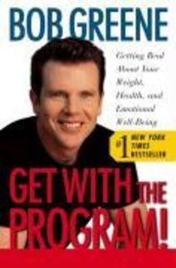 Get with the Program!: Getting Real about Your Weight, Health, and Emotional Well-Being als Taschenbuch