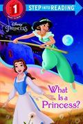 What Is a Princess? (Disney Princess)