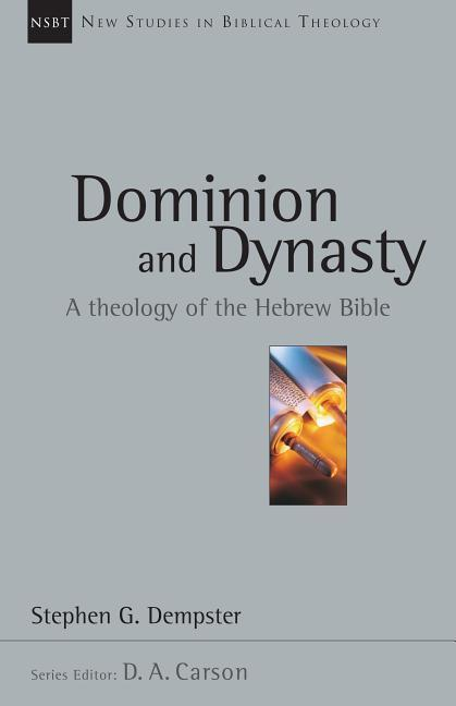 Dominion and Dynasty: A Theology of the Hebrew Bible als Taschenbuch