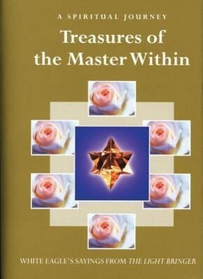 Treasures of the Master Within: Sayings from the Light Bringer als Buch