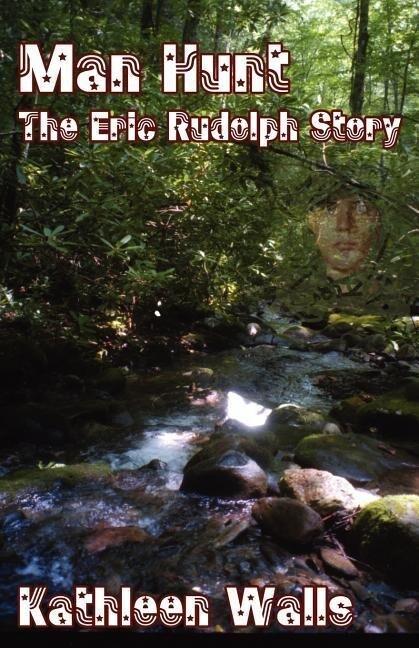 Man Hunt - The Eric Rudolph Story als Taschenbuch
